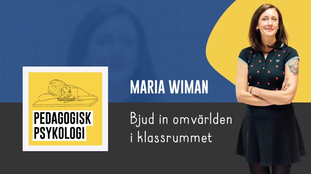 Maria Wiman - Pedagogisk Psykologi podcast